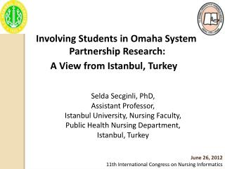 Involving Students in Omaha System Partnership Research:  A View from Istanbul, Turkey