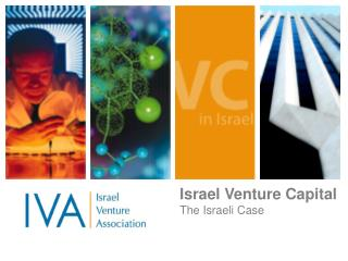 Israel Venture Capital The Israeli Case