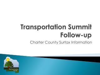 Transportation Summit Follow-up