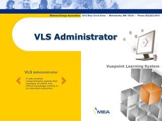 VLS Administrator