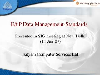 E&P Data Management-Standards