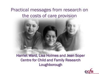 Practical messages from research on the costs of care provision
