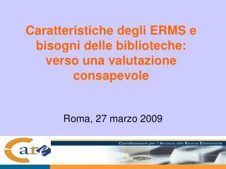 Caratteristiche degli ERMS e bisogni delle biblioteche: verso una valutazione consapevole