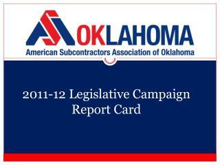 2011-12 Legislative Campaign Report Card