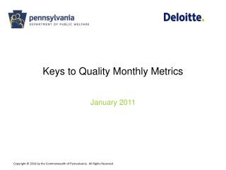 Keys to Quality Monthly Metrics