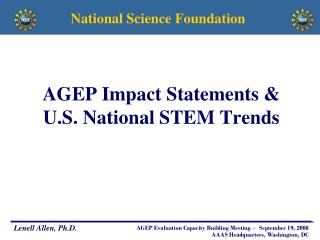 AGEP Impact Statements &                           U.S. National STEM Trends
