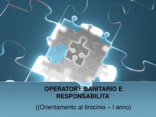 OPERATORE SANITARIO  e  RESPONSABILITA�