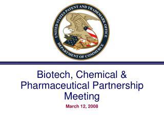 Biotech, Chemical & Pharmaceutical Partnership Meeting