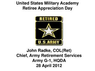 United States Military Academy Retiree Appreciation Day