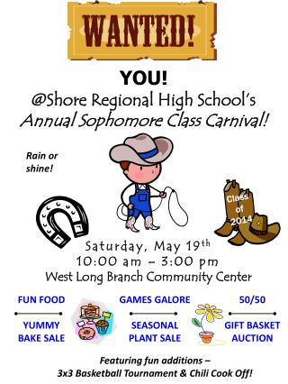 YOU! @Shore Regional High School's Annual Sophomore Class Carnival!