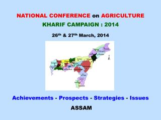 NATIONAL CONFERENCE on  AGRICULTURE KHARIF CAMPAIGN : 2014 26 th  & 27 th  March, 2014