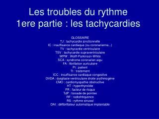Les troubles du rythme  1ere partie : les tachycardies