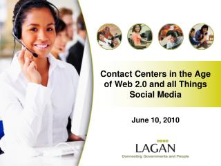 Contact Centers in the Age of Web 2.0 and all Things Social Media