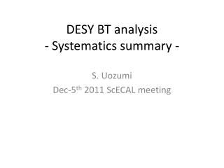 DESY BT analysis - Systematics summary -