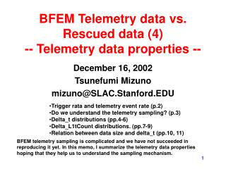 BFEM Telemetry data vs. Rescued data (4) -- Telemetry data properties --