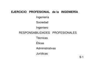 EJERCICIO   PROFESIONAL   de la   INGENIERÍA Ingeniería Sociedad Ingeniero