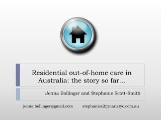 Residential out-of-home care in Australia: the story so far...