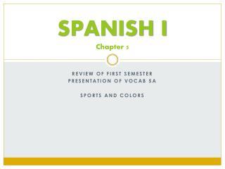 SPANISH I Chapter  5