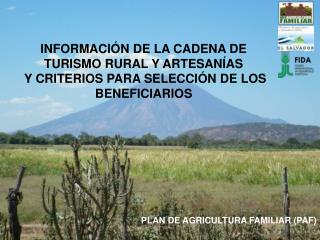 PLAN DE AGRICULTURA FAMILIAR (PAF)