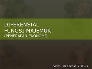 DIFERENSIAL  FUNGSI MAJEMUK (PENERAPAN EKONOMI)