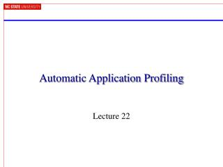 Automatic Application Profiling