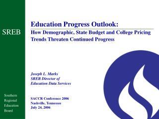 Education Progress Outlook: