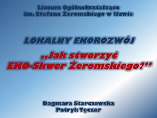 Dagmara Starczewska  Patryk Tęczar