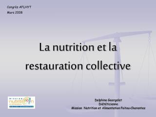 La nutrition et la restauration collective