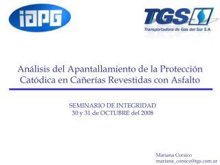 SEMINARIO DE INTEGRIDAD 30 y 31 de OCTUBRE del 2008