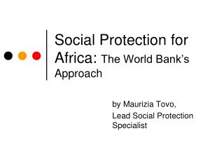 Social Protection for Africa:  The World Bank�s Approach