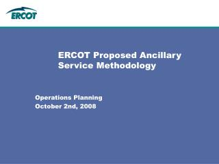 ERCOT Proposed Ancillary Service Methodology