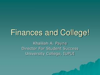 Finances and College!
