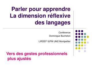 Parler pour apprendre La dimension r flexive des langages