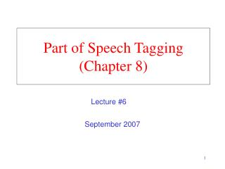 Part of Speech Tagging Chapter 8