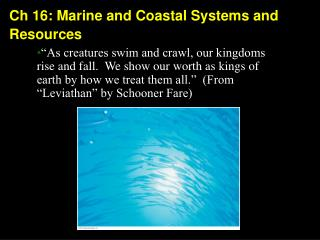 Ch 16: Marine and Coastal Systems and Resources