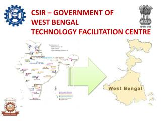 CSIR � GOVERNMENT OF  WEST BENGAL TECHNOLOGY FACILITATION CENTRE