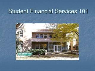 Student Financial Services 101