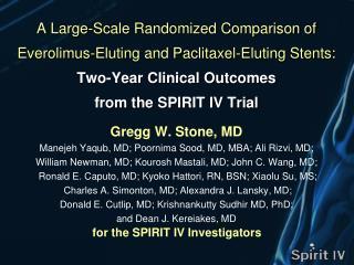 Gregg W. Stone, MD Manejeh Yaqub, MD; Poornima Sood, MD, MBA; Ali Rizvi, MD;