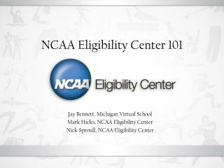 NCAA Eligibility Center 101