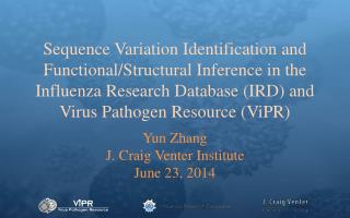 Yun Zhang J. Craig Venter Institute June 23, 2014