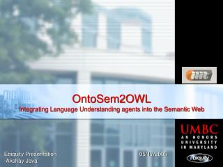 OntoSem2OWL Integrating Language Understanding agents into the Semantic Web