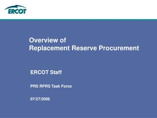 Overview of  Replacement Reserve Procurement