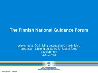 T he Finnish National Guidance Forum