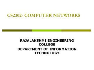 CS2302- COMPUTER NETWORKS