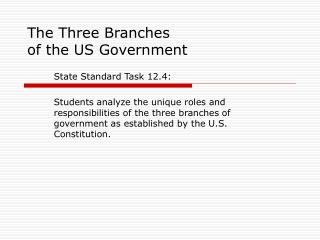 The Three Branches  of the US Government