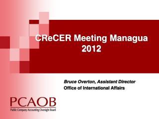CReCER  Meeting Managua 2012