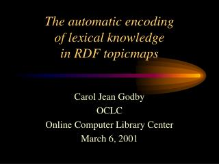 The automatic encoding  of lexical knowledge  in RDF topicmaps