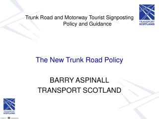 Trunk Road and Motorway Tourist Signposting  	Policy and Guidance