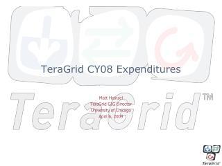 TeraGrid CY08 Expenditures