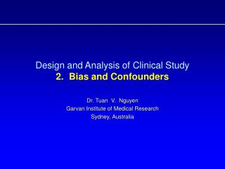 Design and Analysis of Clinical Study  2.  Bias and Confounders